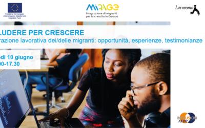 Includere per crescere. Integrazione lavorativa dei/delle migranti: opportunità, esperienze e testimonianze
